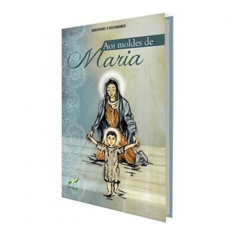 Aos Moldes de Maria