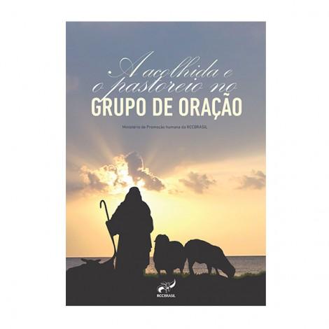Acolhida e Pastoreio no Grupo de Oração