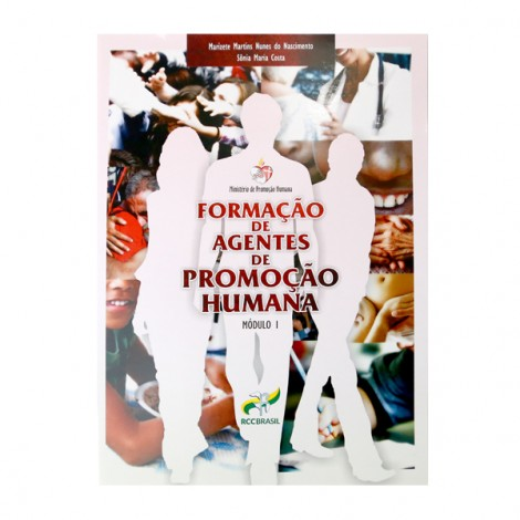 Formação de Agentes de Promoção Humana - Volume 1