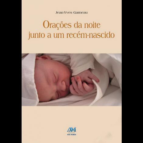 Orações da Noite Junto a um Recém-Nascido