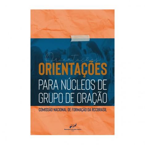 Orientações para núcleos de grupo de oração