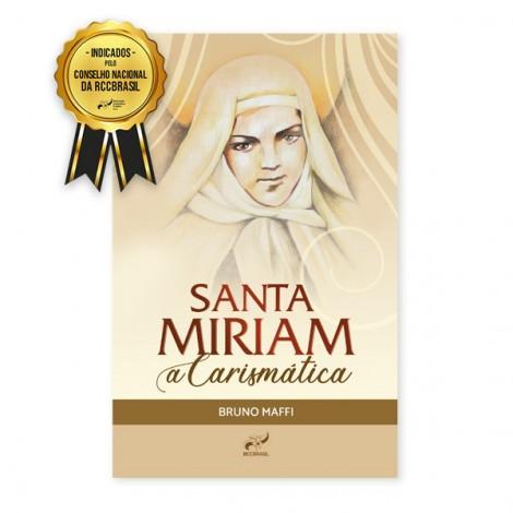 Santa Miriam a Carismática