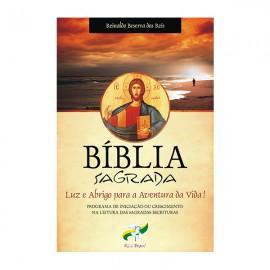 Bíblia Sagrada, Luz e Abrigo na Aventura da Vida