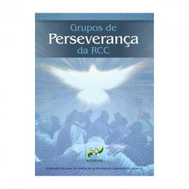 Grupo de Perseverança da RCC - Volume 1