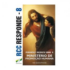 RCC Responde 8 - Ministério de Promoção Humana