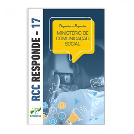 RCC Responde 17 - Ministério de Comunicação Social
