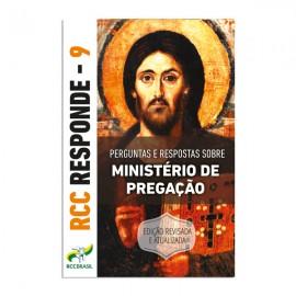 RCC responde 9 - Ministério de Pregação (Revisado)