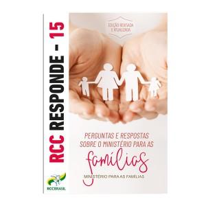 RCC Responde 15 - Ministério para as Famílias (Revisado)