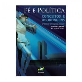 Fé e Política - Conceitos e Abordagens
