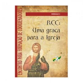 RCC Uma Graça para Igreja - Módulo 3