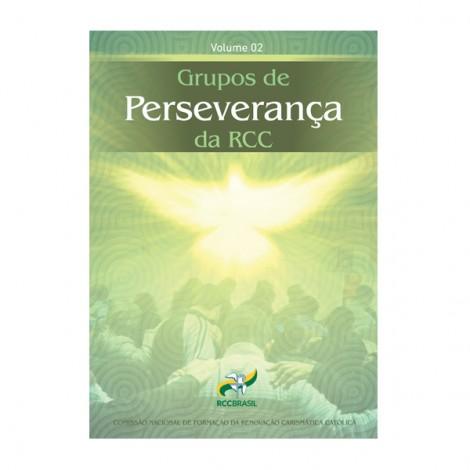 Grupo de Perseverança da RCC - Volume 2