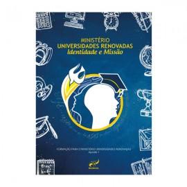 Ministério Universidades Renovadas - Identidade e Missão