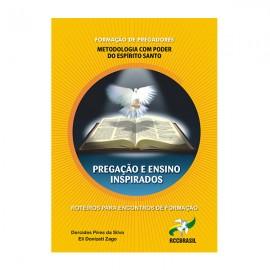 Pregação e Ensinos Inspirados - Metodologia com Poder do Espírito Santo
