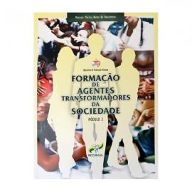 Formação de Agentes Transformadores da Sociedade - Volume 2